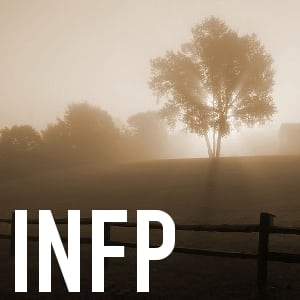 Podcast - Episode 0055 - INFP Personality Type Advice