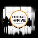Fridays @ Five (February 10, 2017)