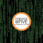 Fridays @ Five (May 26, 2017)