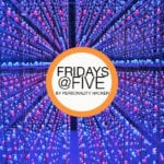 Fridays @ Five (May 12, 2017)